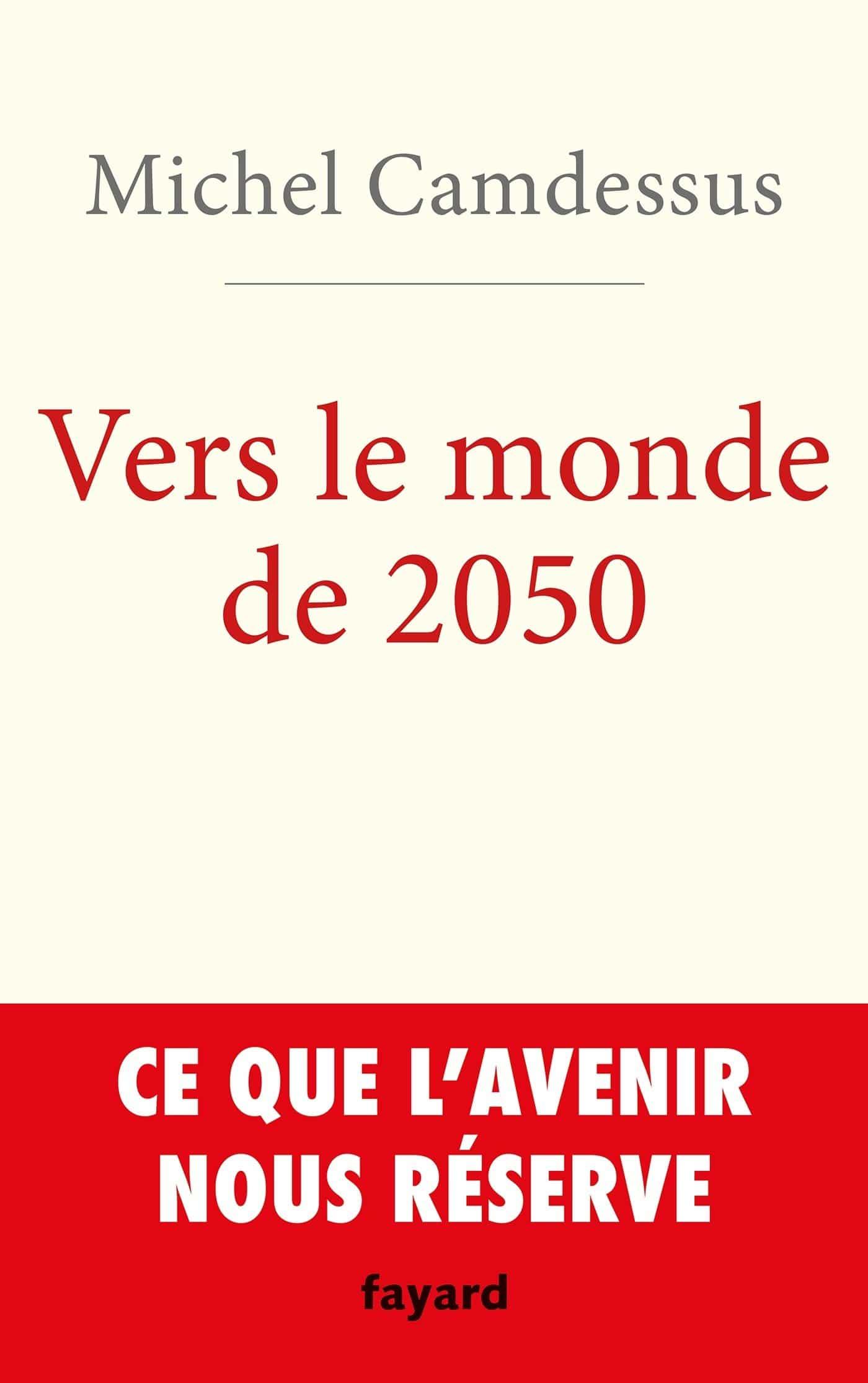 Vers le monde de 2050 - Michel Camdessus